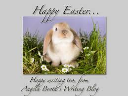happy easter dear angela booth s writing happy easter dear writer