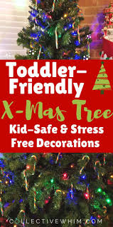 toddler friendly tree decorations tree