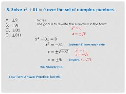 solve 𝒙 𝟐 𝟖𝟏 𝟎 over the set of complex numbers