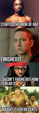 Funny Rap Memes - funny rap music memes lol tupac started it eminem finished it