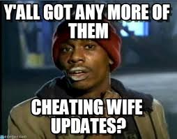 Cheating Wife Memes - man uses reddit to live blog wife cheating popsugar love sex