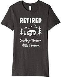 goodbye tension hello pension savings on womens goodbye tension hello pension retirement premium t