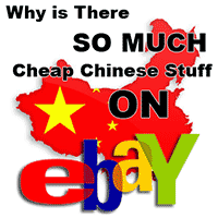 why is there so much cheap stuff on ebay