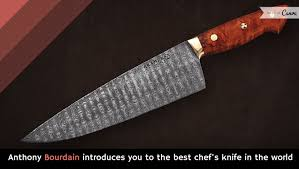 which are the best kitchen knives anthony bourdain introduces you to the best chef s knife in the