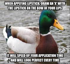 Lipstick Meme - best tip i ever received about lipstick meme makeupaddiction