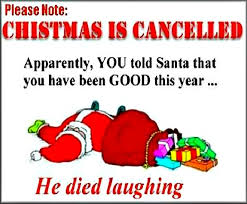 christmas jokes quotes christmas is cancelled very funny