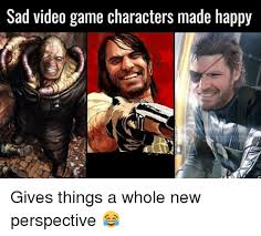 Video Gamer Meme - sad video game characters made happy gives things a whole new
