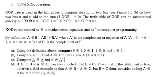 Truth Table Definition Xor Operation Xor Gate Is Used In The Half Adder Chegg Com