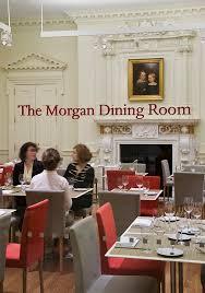 The Morgan Dining Room - morgan library u0026 museum u2014 story u2014 pentagram