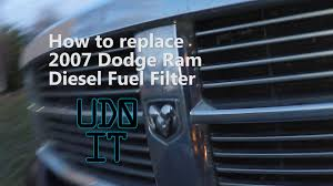 how to change a dodge diesel 2500 fuel filter cummins 5 9l 2003