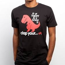 t rex happy and you it t shirt exchange t shirt exchange redditgifts