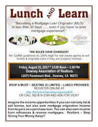 lunch and learn downey ca u2013 u201cbecoming a mortgage loan