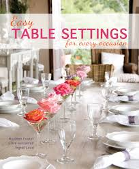 easy table setting for every occasion by huisamen c loud i