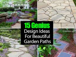garden walkway ideas 15 genius design ideas for beautiful garden paths