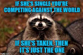 Single Taken Meme - 20 very relatable single taken memes sayingimages com