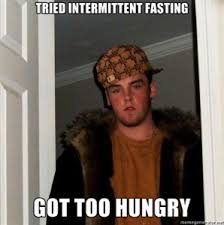 Fasting Meme - learn intermittent fasting accelerate weight loss jmax fitness