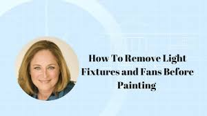how to remove light fixtures and fans before painting youtube