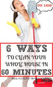 clean your house in 60 minutes or less made perfectly imperfect