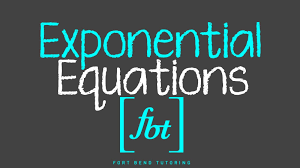 solving exponential equations fbt by
