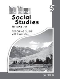 new oxford social studies for pakistan revised edition teaching