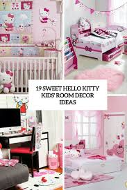 19 sweet hello kitty kids u0027 room décor ideas shelterness