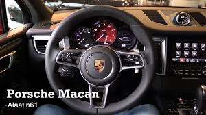 porsche inside view 2017 porsche macan interior review youtube