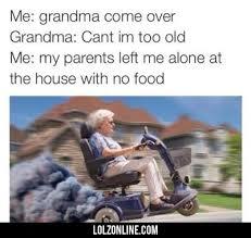 Grandma Meme - 15 hilarious grandma memes everyone must see