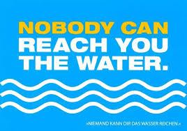 wasser sprüche postkarte mit lustigen sprüchen nobody can reach you the water