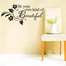 wall ideas beautiful wall decor beautiful wall decals video beautiful wall decor home diy be your own kind of beautiful quotes vinyl wall sticker modern home decal flower wall beautiful wall stickers beautiful wall
