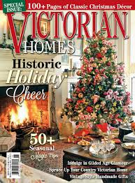 Decorating Victorian Homes Victorian Homes Winter 2015