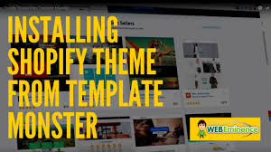 shopify themes from template monster watch me install a theme