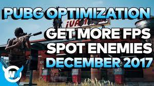 pubg optimization pubg 1 0 optimization guide how to increase fps see more enemies