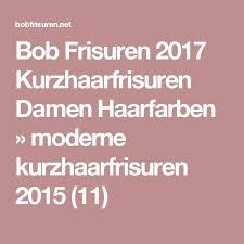 Trendy Kurzhaarfrisuren Damen 2017 by The 25 Best Kurzhaarfrisuren 2015 Damen Ideas On Neue
