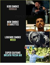 Hookah Meme - kids smoke hookah men smoke cigarettes legends smoke weed