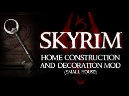 SKYRIM Home Construction And Decoration Mod Small House YouTube - Home construction and decoration