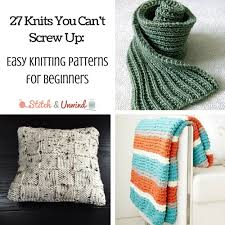 27 knits you can t up easy knitting patterns for beginners