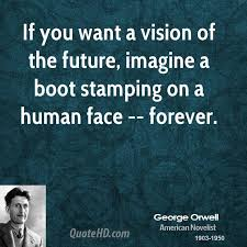orwell boot george orwell quotes quotehd