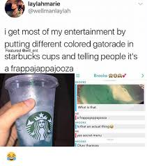 Gatorade Meme - laylahmarie i get most of my entertainment by putting different
