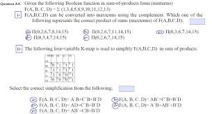 K Map Given The Following Boolean Function In Sum Of Pro Chegg Com