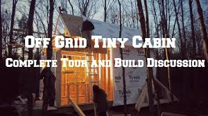 off grid tiny cabin complete tour youtube