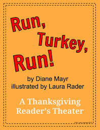 run turkey run by diane mayr a thanksgiving reader s theater