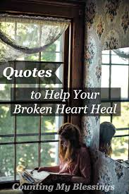 quotes new home blessings quotes to help your broken heart heal u2013 counting my blessings