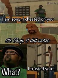 I Am Meme - dopl3r com memes shivanm i am sorry i cheated on you l
