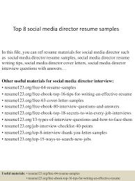 Social Media Resume Examples by Top8socialmediadirectorresumesamples 150406202114 Conversion Gate01 Thumbnail 4 Jpg Cb U003d1428369719