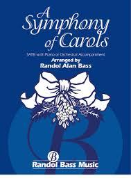 a symphony of carols satb rbm 104 randol bass