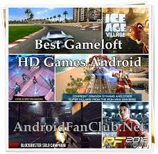 gameloft store apk top 10 best gameloft hd for samsung xiaomi huawei phones