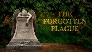 the forgotten plague american experience official site pbs