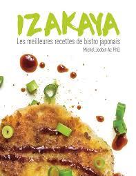 livre de cuisine asiatique izakaya les meilleures recettes de bistro japonais