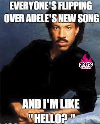 Adele Meme - adele hello ghetto red hot