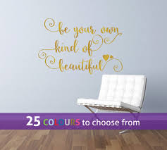 be your own kind of beautiful inspirational quote with swirls and be your own kind of beautiful inspirational quote with swirls and hearts gold wall